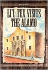 Lil' Tex Visits the Alamo - Karen Perry, Casey Wise