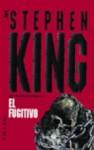 El fugitivo - Hernán Sabaté, Richard Bachman, Stephen King