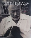 Hemingway And His World - A.E. Hotchner