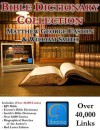 Bible Dictionary Collection - Deluxe Study Edition (KJV Bible, Smith's Bible Dictionary, Easton's Bible Dictionary, over 40,000 Links) - William Smith, Matthew Easton, Librainia, Packard Technologies