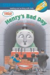 Henry's Bad Day (Thomas & Friends) - Wilbert Awdry
