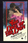 The Love of the Lion - Angela Gray