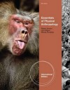 Essentials of Physical Anthropology. Robert Jurmain, Lynn Kilgore, Wenda Trevathan - Robert Jurmain