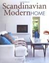 Scandinavian Modern Home - Elizabeth Wilhide