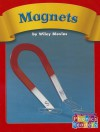 Magnets - Wiley Blevins