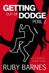 Getting Out of Dodge: Peril 2 - Ruby Barnes