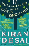 Hullabaloo in the Guava Orchard. Kiran Desai - Kiran Desai