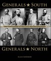 Generals South, Generals North: The Commanders of the Civil War Reconsidered - Alan Axelrod