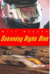 Saturday Night Dirt - Will Weaver