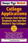 Essays that Worked for College Applications: 50 Essays that Helped Students Get into the Nation's Top Colleges - Boykin Curry, Brian Kasbar