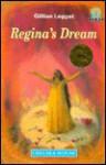 Regina's Dream - Gillian Leggat, Abigail Edgar