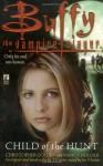 Child of the Hunt - Christopher Golden, Nancy Holder, Joss Whedon