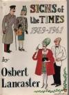 Signs of the Times: Pocket Cartoons - Osbert Lancaster