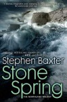 Stone Spring: The Northland Trilogy - Stephen Baxter