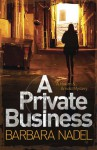 A Private Business - Barbara Nadel