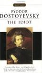 The Idiot - Fyodor Dostoyevsky, Henry Carlisle, Harold Rosenberg, Gary Rosenshield, Olga Carlile, Olga Carlisle