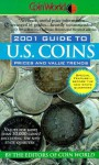 Coin World: 2001 Guide to U.S. Coins, Prices, and Value Trends - Coin World editors