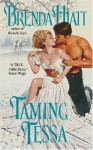 Taming Tessa - Brenda Hiatt