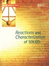 Reactions and Characterization of Solids - Sandra E Dann, A.G. Davies, David Phillips, Edward W. Abel, J. Derek Woollins