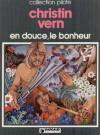 En douce, le bonheur - Pierre Christin, Jean Vern
