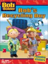 Bob's Recycling Day - Annie Auerbach