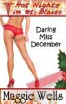Daring Miss December (Hot Nights in St. Blaise Book #12) - Maggie Wells