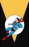 Superman: The Man of Tomorrow Archives Vol. 3 - Otto Binder, Jerry Siegel, Curt Swan, Wayne Boring