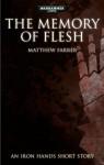 The Memory of Flesh - Matthew Farrer