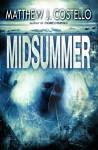 Midsummer - Matthew J. Costello