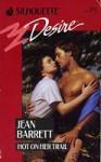 Hot On Her Trail (Silhouette Desire, No 574) - Jean Barrett