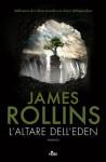 L'altare dell'Eden (Narrativa Nord) (Italian Edition) - James Rollins, Enrica Budetta