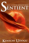 Sentient - Kenechi Udogu