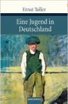 Eine Jugend in Deutschland - Ernst Toller