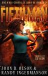 The Fifth Man: A Science Fiction Romantic Suspense Mars Adventure (Oxygen Series #2) - John Olson, Randy Ingermanson
