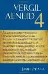 Vergil: Aeneid 4 (The Focus Vergil Aeneid Commentaries) - Virgil, James J. O'Hara, Randall Ganiban