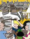 Too Much Information - Bill Barnes, Gene Ambaum, Jennifer L. Holm