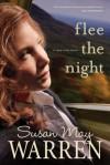 Flee the Night - Susan May Warren