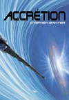 Accrétion (Roman) (French Edition) - Stephen Baxter, Manchu