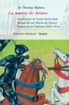 La muerte de Arturo - Thomas Malory, Francisco Torres Oliver, Carlos García Gual, Luis Alberto de Cuenca