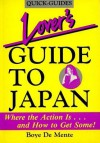 Lover's Guide to Japan: Where the Action Is ..... and How to Get Some - Boyé Lafayette de Mente