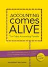 Accounting Comes Alive: The Color Accounting Parable - Mark Robilliard, Peter Frampton, John Gorman, Mark Morrow, Chang Chang