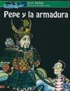 Pepe y la Armadura - Juan Muñoz, Juan
