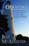 OCRACOKE: The Pearl of The Outer Banks - Ray McAllister