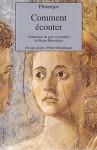 Comment écouter - Plutarch, Plutarque