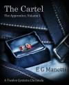 The Cartel - The Apprentice Volume 1 - E.G. Manetti