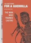 150 Questions for a Guerrilla - Alberto Bayo, Robert K. Brown, Hugo Hartenstein, Dennis Harber