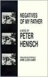 Negatives of My Father - Peter Henisch