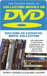 Pocket Guide to Collecting Movies on DVD: Building an Essential Movie Collection-With Information on the Best DVD Extras, Supplements and Special Features-and the Best DVDs for Kids - Steven Scheuer, Alida Brill-Scheuer