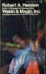 Waldo and Magic Inc. - Robert A. Heinlein