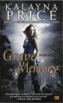 Grave Memory - Kalayna Price